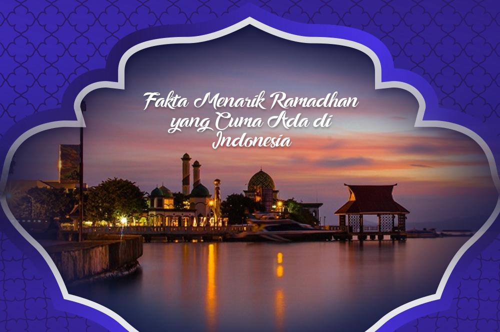 Fakta Menarik Ramadhan yang Harus Anda Tahu